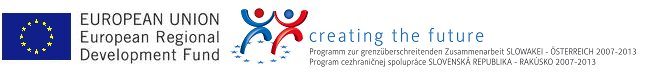 European Union European Regional Development Fund - Creating the Future - Programm for cross-border cooperation Slovakia - Austria 2007 - 2013